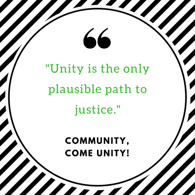 _Unity is the only plausible path to justice.