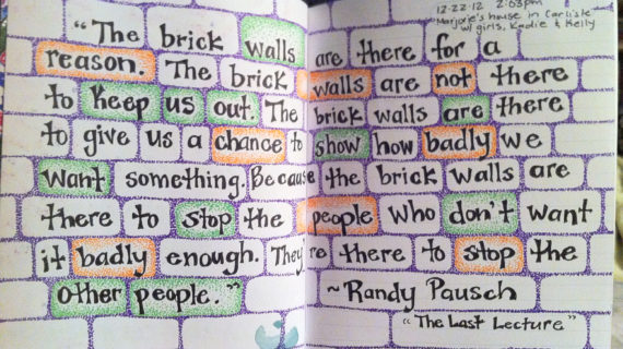 Randy Pausch Brick Wall Quote 1000+ Images About Last Lecture On Pinterest | The Long, The Brick